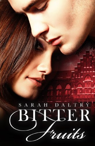 Bitter Fruits by Sarah Daltry