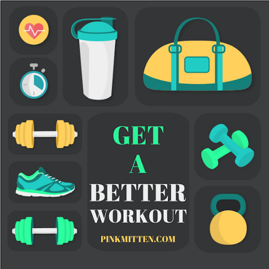 5 Ways to Get a Better Workout at the Gym