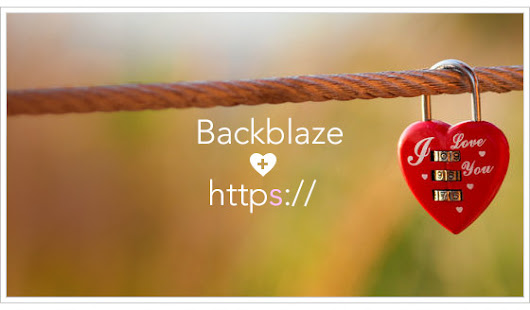 Backblaze Blog    » SEO Serendipity: Our Road Back to HTTPS Leads to Google Love