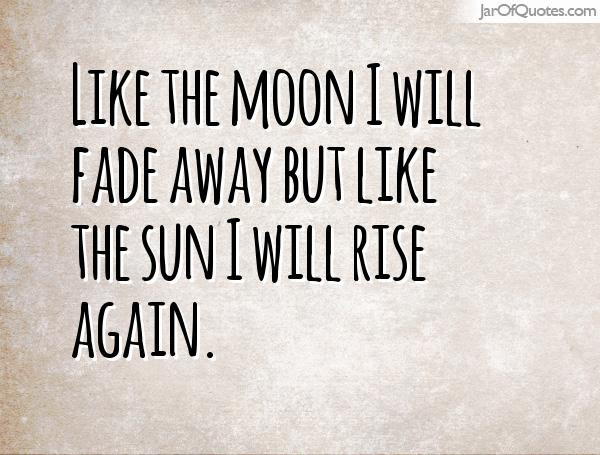 Quotes About Rise Again 125 Quotes