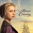 "Free ebook: ""Anna's Crossing"" by Suzanne Woods Fisher"