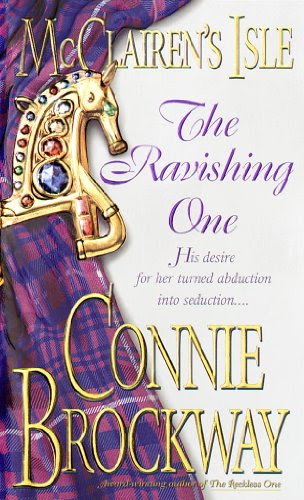 McClairen's Isle: The Ravishing One: A Loveswept Historical Classic Romance (McClairens Isle) by Connie Brockway