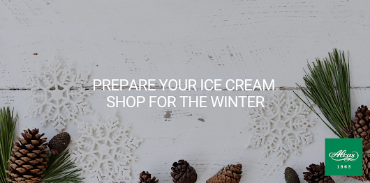 Prepare Your Ice Cream Shop for the Winter