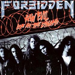 Forbidden - Raw Evil: Live at the Dynamo