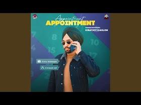 Appointment Kiratjot Kahlon MP3 Song Download