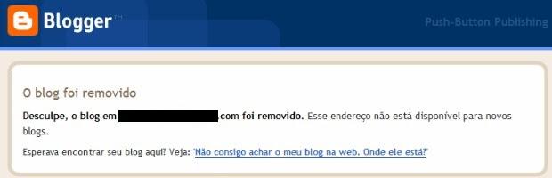 Mensagem confirma que blog está fora do ar. (Foto: Blogspot/Reprodução)