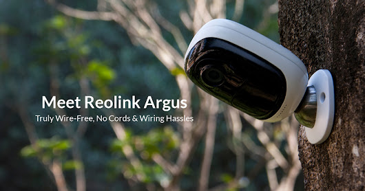 Reolink Argus: Truly Wire-Free Security Camera