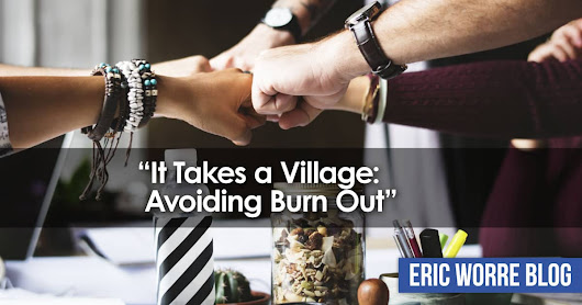 It Takes a Village: Avoiding Burn Out | Network Marketing Pro