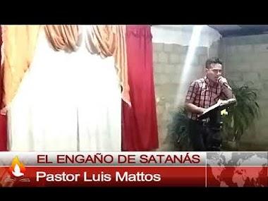 El engaño de Satanas- Pastor Luis Mattos