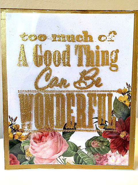 Too Much of a Good Thing Embossed Card | Paper Craft Happy