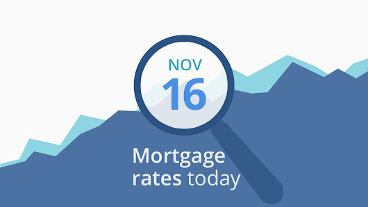 Mortgage rates today, November 16, 2018, plus lock recommendations | Mortgage Rates, Mortgage News and Strategy : The Mortgage Reports