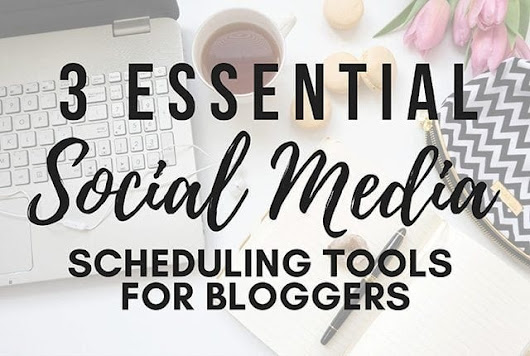 3 Essential Social Media Scheduling Tools for Bloggers | Arts and Classy