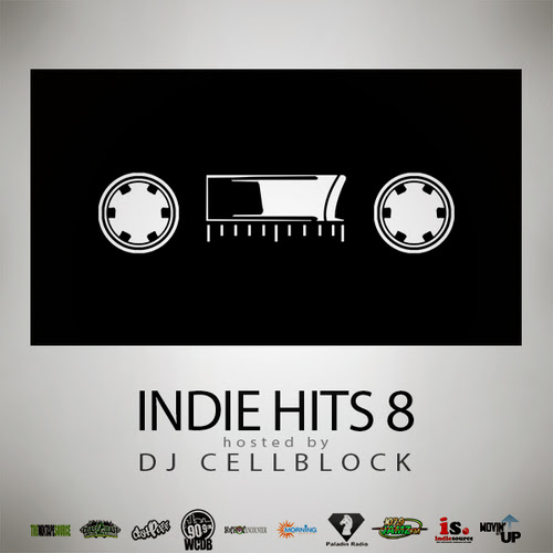 Various Artists - Indie Hits 8 Hosted by Dj CellBlock