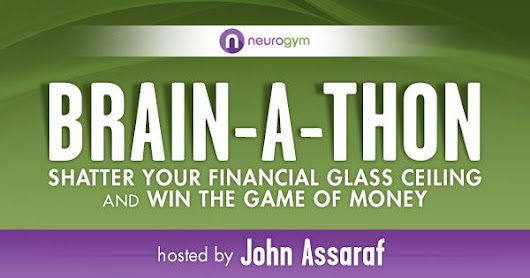 John Assaraf Brain A Thon Winning the Game of Money Event