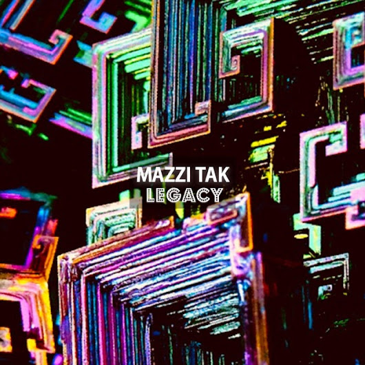 Legacy - Single by Mazzi Tak on iTunes