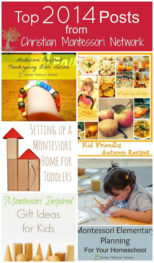 Top 2014 Posts from Christian Montessori Network