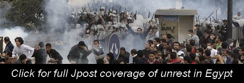 Click here for full Jpost coverage of unrest in Egypt