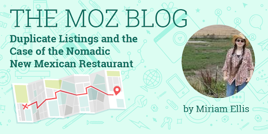 Duplicate Listings and the Case of the Nomadic New Mexican Restaurant