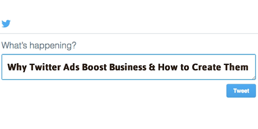 Why Twitter Ads Boost Business & How to Create Them | eVision Media