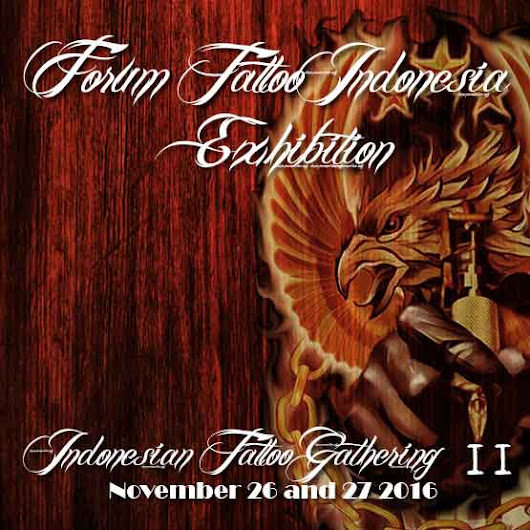 Indonesian Tattoo Exhibition | Forum Tattoo Indonesia exhibition