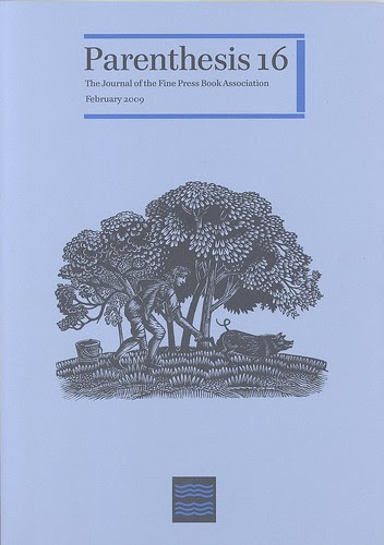 The Journal of the Fine Press Book Association - Parenthesis 16 (Feb. 2009)
