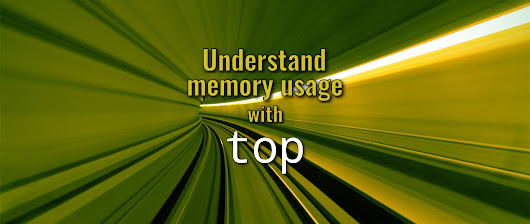 Understand Fedora memory usage with top - Fedora Magazine