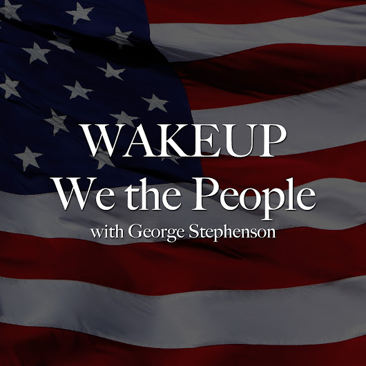 WakeUP We The People | Live Internet Talk Radio | Best Shows Podcasts