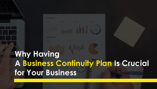 Why Having a Business Continuity Plan Is Crucial for Your Business
