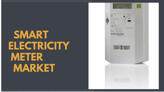 Smart Electricity Meter Market is Expected to Reach USD 23.53 billion by the End of 2022