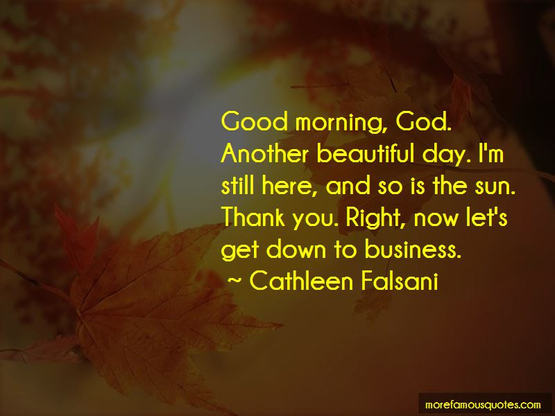 Thank You God Another Day Quotes Top 4 Quotes About Thank You God