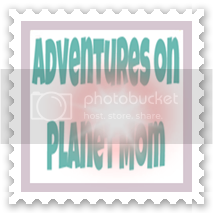 Adventures on Planet Mom
