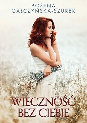 Okładka książki Wieczność bez ciebie
