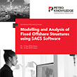 Modelling and Analysis of Fixed Offshore Structures using SACS Software - PetroKnowledge