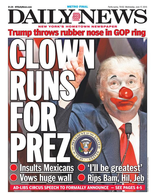 Front page of todays New York Daily News slams Donald Trumps bid ...