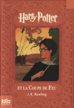 Couverture Harry Potter, tome 4 : Harry Potter et la coupe de feu