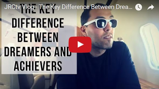 The Key Difference Between Dreamers and Achievers | Jairek Robbins