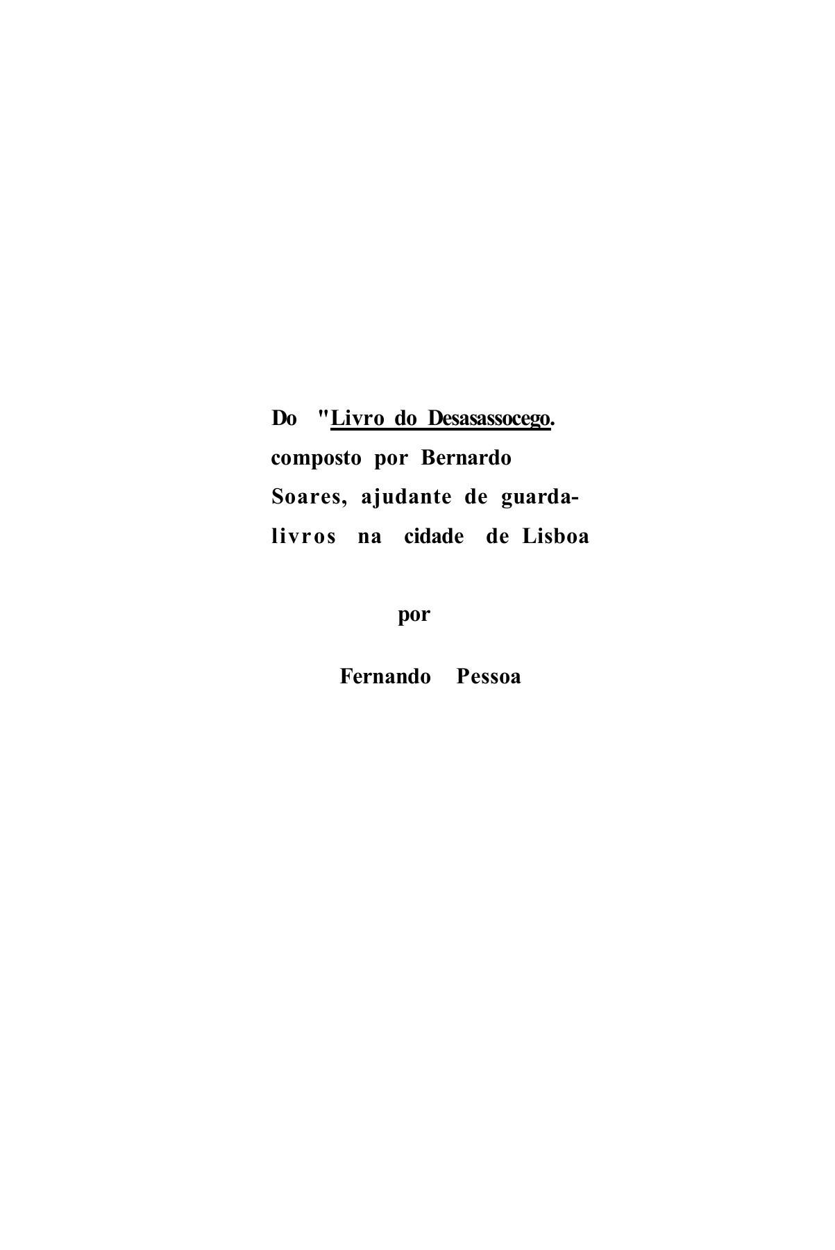 Livro Do Desassossego Fernando Pessoa
