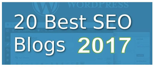 Best SEO Blogs 2017 Recommended for Reading