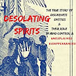 DESOLATING SPIRITS: The true story of discarnate entities & their role in mind control, unexplained disappearances, : and missing people. - Kindle edition by Steph Young, Dan Mitchell, Stephen Young. Religion & Spirituality Kindle eBooks @ Amazon.com.