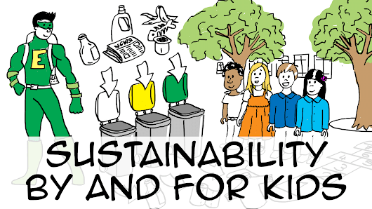 Sustainability by and for kids