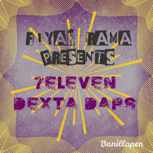 7ELEVEN MIXTAPE by Fiyah Rama