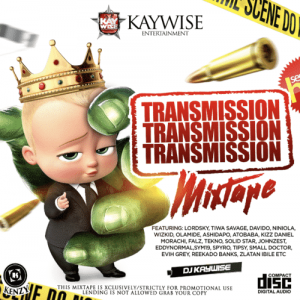 Download Mixtape Mp3:- DJ Kaywise – Transmission Mix