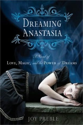 Dreaming Anastasia by Joy Preeble