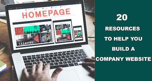 20 Resources To Build A Company Website In Less Than An Hour