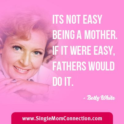 Quotes About Unwed Mothers 35 Quotes