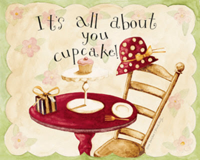 IT'S ALL ABOUT YOU CUPCAKE!!!