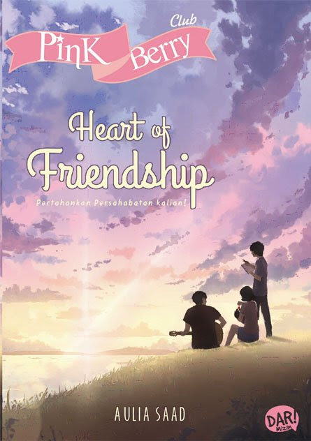 Novel keempatku : PBC - Heart Of Friendship