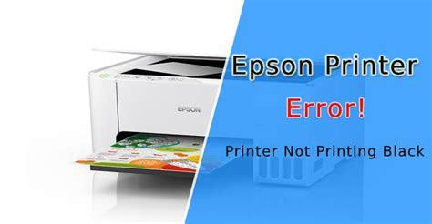 epson printer  printing black fixed