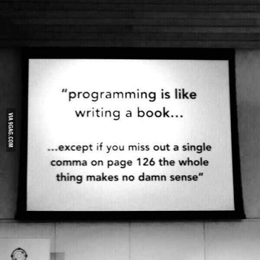 Programming is like writing a book..