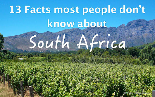 13 Facts most people don't know about South Africa - The Travelling Chilli
